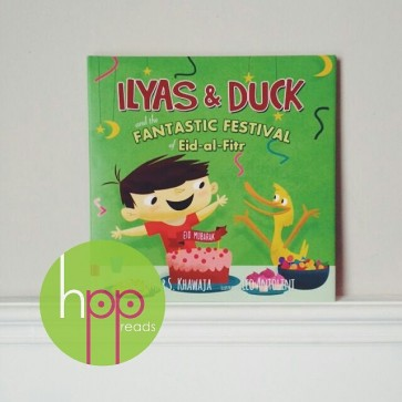 Ilyas and Duck and the Fantastic Festival of Eid-al-Fitr