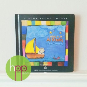 Allah is Al Khaliq (The Creator) A Book about Colours