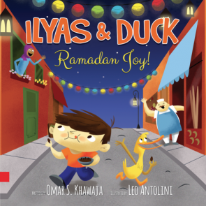 Ilyas and Duck - Ramadan Joy