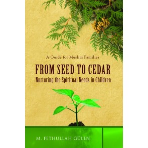 From Seed to Cedar: A Guide for Muslim Families